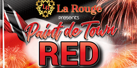Paint De Town Red ~ Trinidad and Tobago's Independence Day Celebration tickets