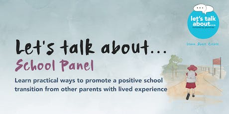 Let's talk about... School Panel tickets