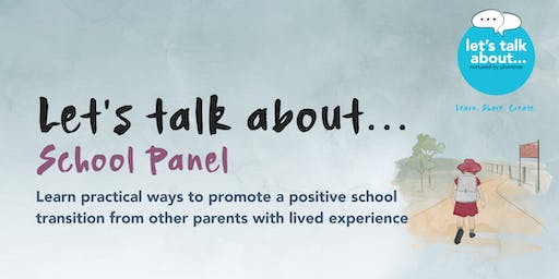 Let's talk about... School Panel