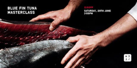 Kisumé: Blue Fin Tuna Masterclass (June) tickets