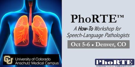 PhoRTE SLP Training Workshop in Denver, CO, October 5-6, 2019 tickets