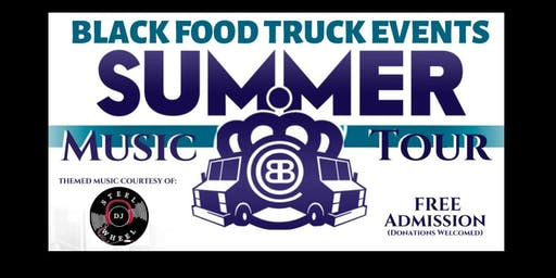 Summer Music Tour (Black Food Truck Fridays)