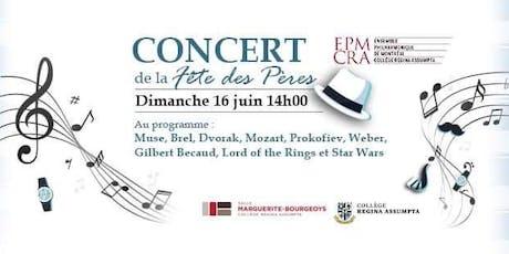 Concert de la fête des pères de l'Ensemble Philharmonique de Montréal - CRA billets