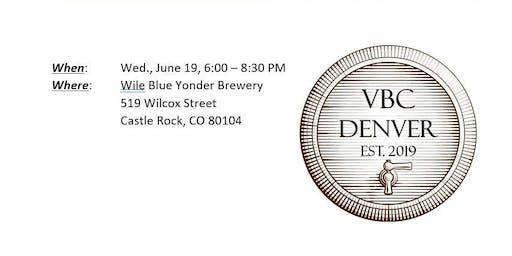Veterans Beer Club Denver (#VBCDenver) June '19 Gathering