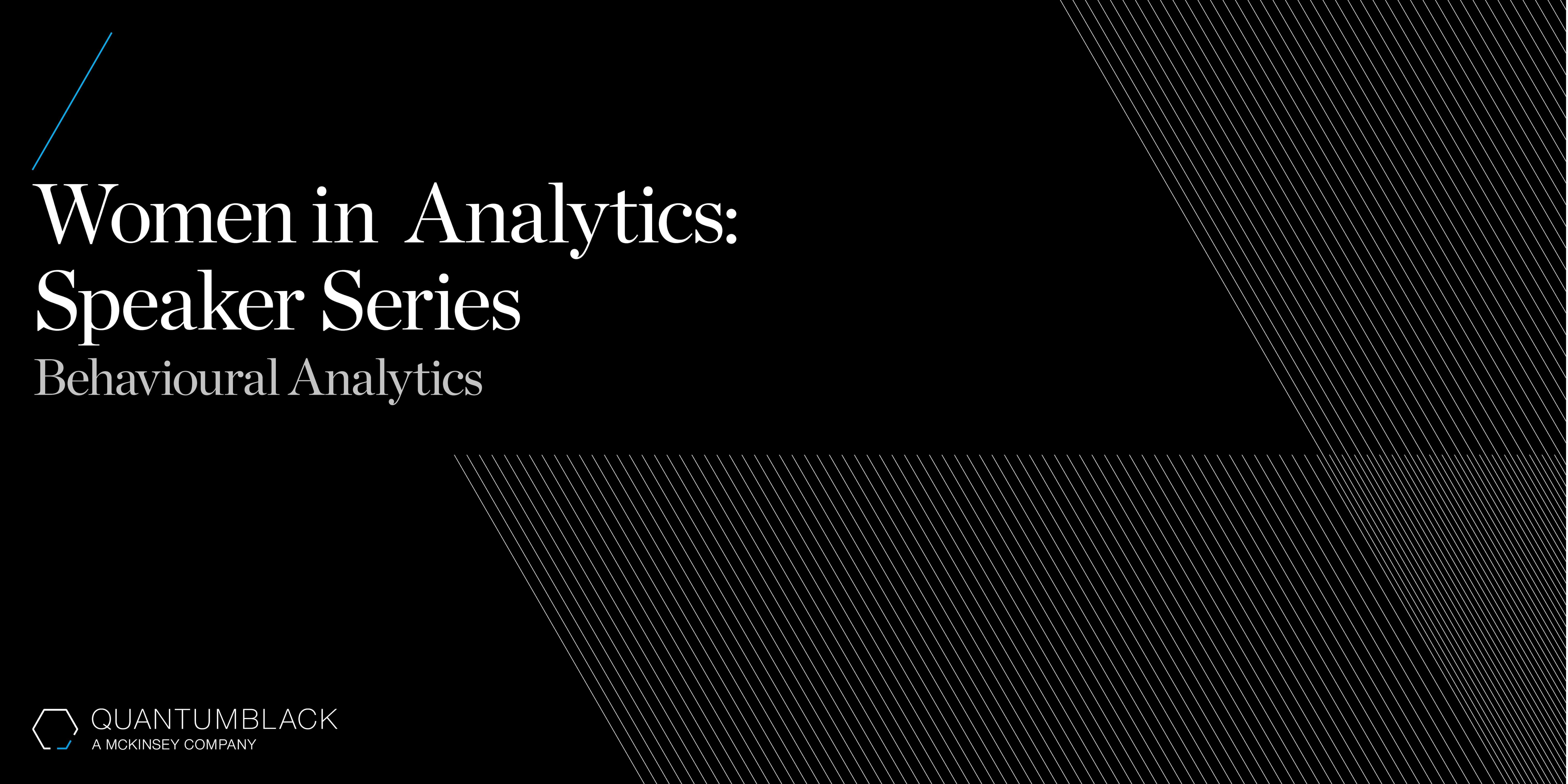 QuantumBlack Women in Analytics Speaker Series at McKinsey