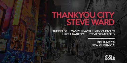 White Noise pres. Steve Ward & Thankyou City