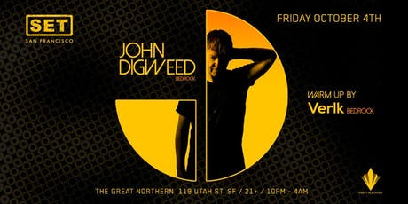 SET with John Digweed + Verlk (Bedrock) at The Great Northern tickets