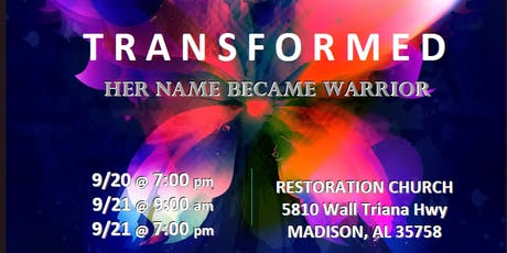 Transformed - Her Name Became Warrior tickets