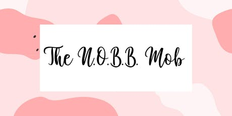 The N.O.B.B. Mob: All Women's Edition tickets