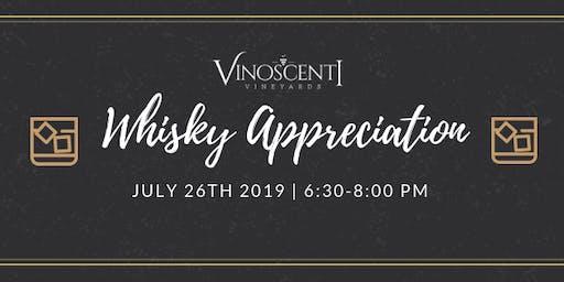 Whiskey Appreciation at Vinoscenti Vineyards