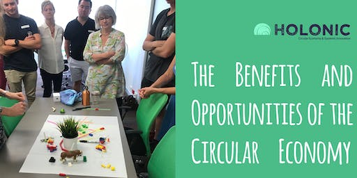 The Benefits and Opportunities of the Circular Economy