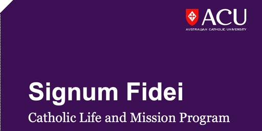 Signum Fidei Seminar Module One  - Brisbane