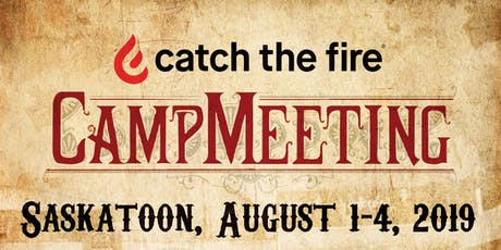 Catch the Fire Summer Camp Meetings tickets