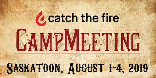 Catch the Fire Summer Camp Meetings