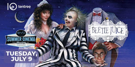 BEETLEJUICE - Evo Summer Cinema - tentree Canopy reserved seating