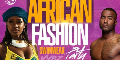 VYBZ Reggae Saturdays Afrobeat and Reggae Party.  Mini Fashion show by Afrotique