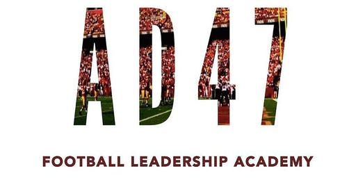 5th Annual AD47 Football Leadership Academy