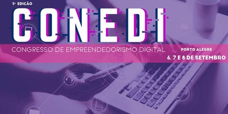 CONEDI - Congresso de Empreendedorismo Digital 2019 ingressos