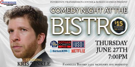 Comedy Night At The Bistro Starring Kris Tinkle