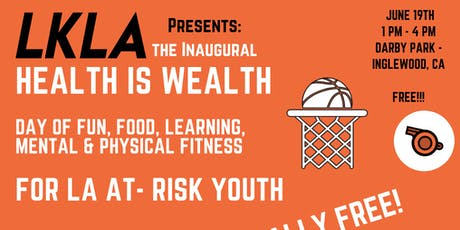 LKLA Presents: Health is Wealth tickets