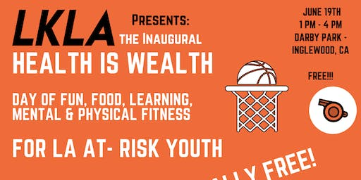 LKLA Presents: Health is Wealth