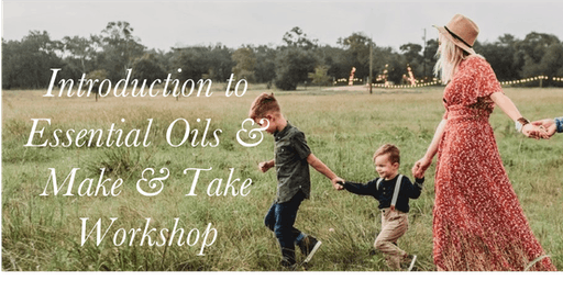 Essential Oils Make & Take Workshop