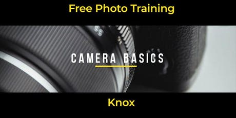 Camera Basics | Knox | Beginner tickets