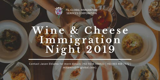 Wine & Cheese Immigration Night - CAGAYAN DE ORO