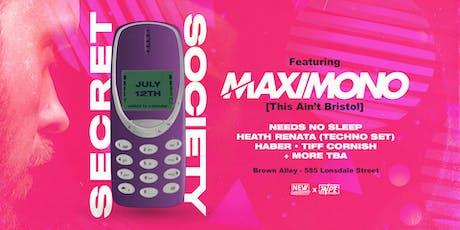 SECRET SOCIETY - Maximono (This Aint Bristol) tickets