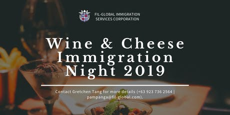 Wine & Cheese Immigration Night - PAMPANGA tickets