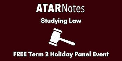 Studying Law - Term 2 Holiday Panel Event
