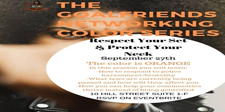THE GOALFRIENDS NETWORKING COLOR SERIES: PROTECT YOUR NECK tickets
