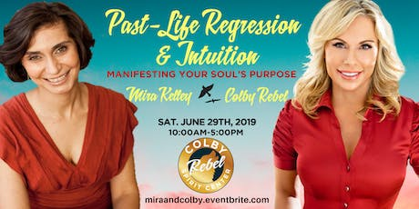 Past Life Regression & Intuition-Manifesting Your Soul's Purpose tickets