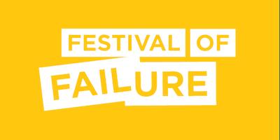 Festival of Failure