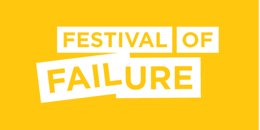 Festival of Failure