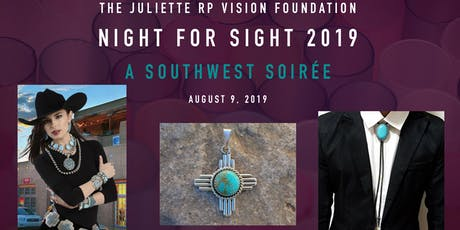 NIGHT FOR SIGHT 2019, A Southwest Soirée WITH...A Southwest Chic Dress Attire tickets