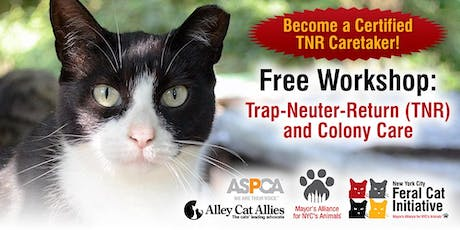 Trap-Neuter-Return (TNR) and Colony Care Workshop tickets