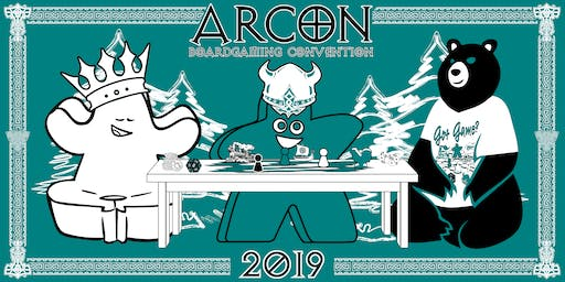 Arcon 2019 July 26th at 5PM to 10PM and Saturday July 27 at 10AM to 10PM