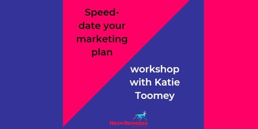 Speed-date your marketing plan with Katie Toomey