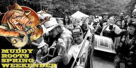 Muddy Roots Spring Weekender tickets