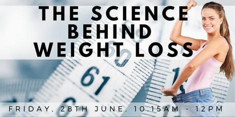 The Science Behind Weight Loss tickets