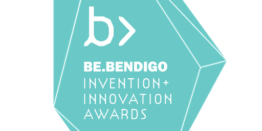 Be.Bendigo Invention + Innovation Awards