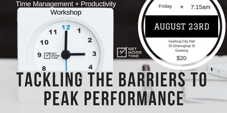 Tackling The Barriers To Peak Performance 23.8.19 GSBF tickets