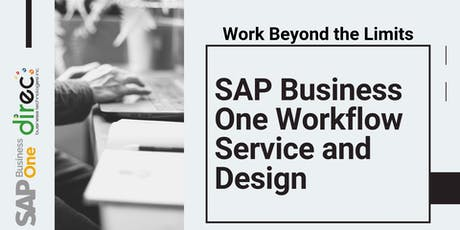Work Beyond the Limits: SAP Business One Workflow Service and Design tickets