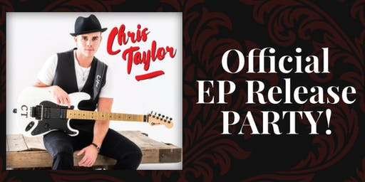 Chris Taylor Official EP Release Party