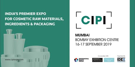 COSMETIC INGREDIENTS AND PACKAGING INDIA (CIPI) EXPO tickets