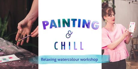 Painting & Chill - relaxing watercolour workshop tickets