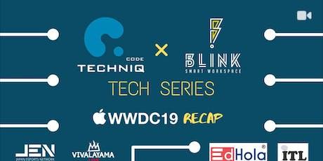 WWDC 2019 Recap tickets