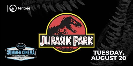 JURASSIC PARK - Evo Summer Cinema - tentree Canopy reserved seating tickets