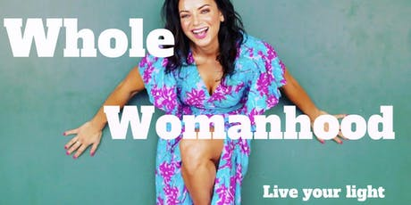 Whole Womanhood Circle - Experiential Workshop tickets